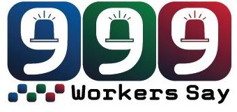 999 workers say...